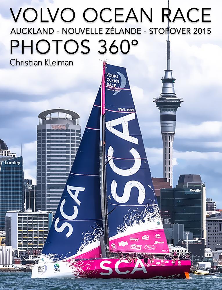 """C'est l'histoire du passage de la Volvo Ocean Race dans la """"Cité des voiles"""", Auckland – Nouvelle-Zélande."""